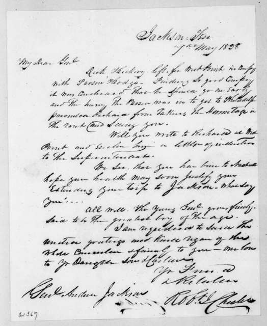Robert J. Chester to Andrew Jackson, May 7, 1838