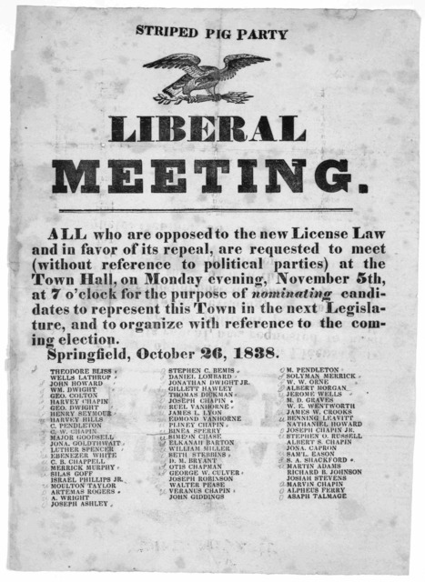 Striped Pig party. Liberal meeting. All who are opposed to the new license law and in favor of its repeal, are requested to meet (without reference to political parties) at the Town Hall, on Monday evening, November 5th at 7 o'clock for the purp