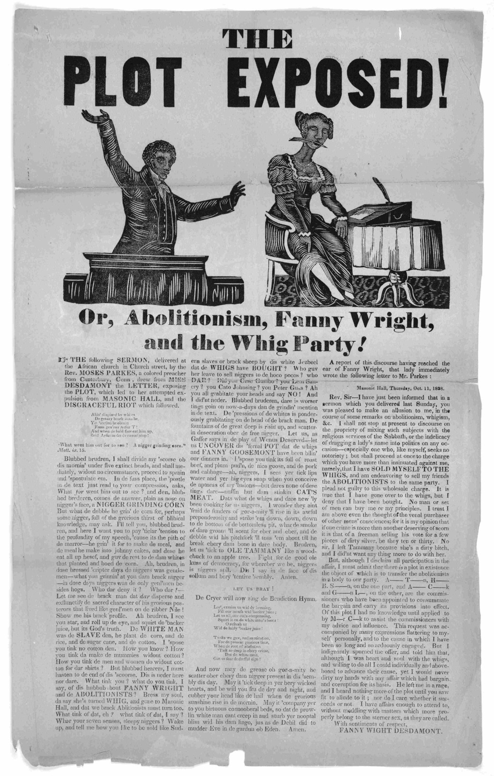 The plot exposed! or, Abolitionism, Fanny Wright, and the Whig party! The following sermon, delivered at the African church in Church Street, by the Rev. Moses Parkes, a colored preacher from Canterbury, Conn, drew from Miss Desdamont the letter