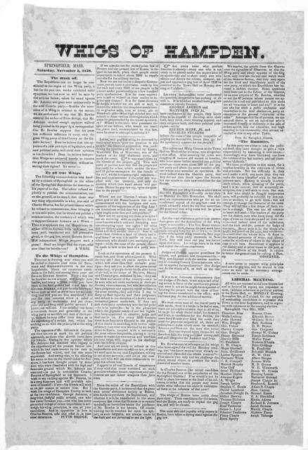 Whigs of Hampden. Springfield, Mass. Saturday, November 3, 1838.