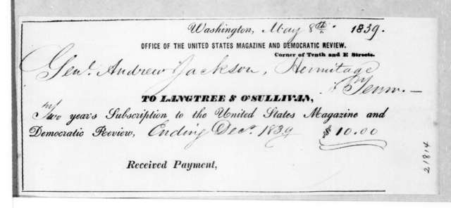 Andrew Jackson to Langtree & O'Sullivan, May 8, 1839