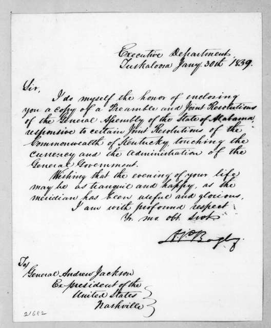 Arthur Pendleton Bagby to Andrew Jackson, January 30, 1839