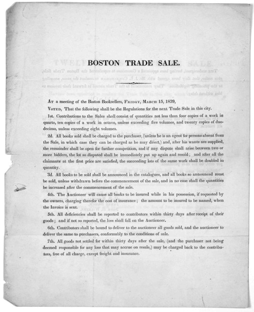 At a meeting of the Boston booksellers, Friday, March 15, 1839. Voted that the following shall be the regulations for the next rade sale in this ciry. [Boston, 1839]