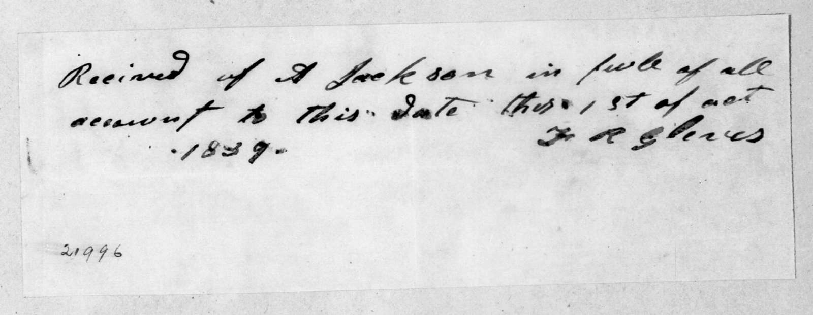 F. R. Gleaves to Andrew Jackson, October 1, 1839