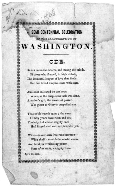 Semi-centennial celebration of the inauguration of Washington. Ode. April 30, 1839.
