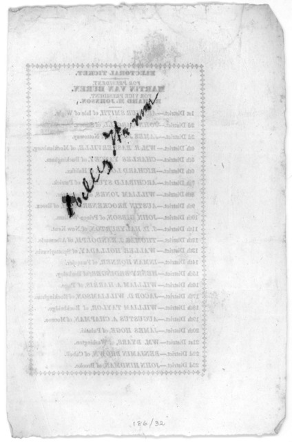 Electoral ticket. For president Martin Van Buren. For Vice-president Richard M. Johnson. [23 districts listed] [1840?].