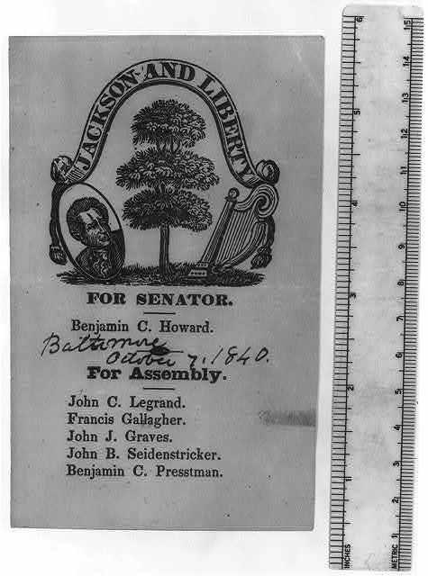 "[Electoral ticket, ""Jackson and liberty""; Maryland, 1840?]"