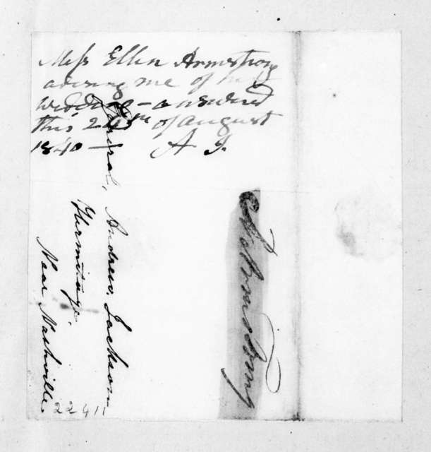 Ellen Armstrong to Andrew Jackson, August 21, 1840