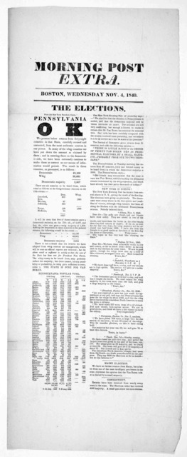 Morning Post extra. Boston, Wednesday Nov. 4, 1840. The elections. [Boston, 1840].