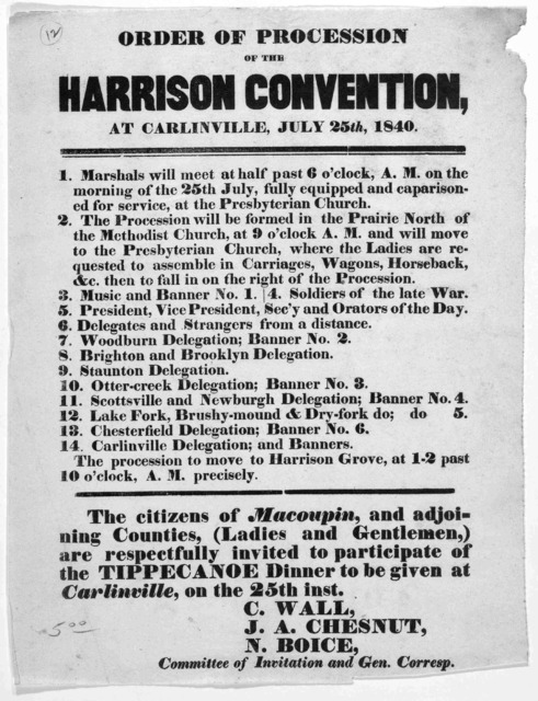 Order of procession of the Harrison convention at Carlinville, July 25th, 1840. [Carlinville? Ill.].