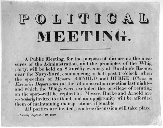 Political meeting. A public meeting, for the purpose of discussing the measures of the administration, and the principles of the Whig party, will be held on Saturday evening, at Burdine's rooms near the Navy-yard ... All parties are invited, as
