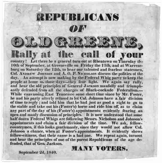Republicans of Old Greene, rally at the call of your country ... We repeat again, turnout and hear the principles of one of the purest Republicans of the age, defended, that of Gen. Jackson. Many voters. September 2d, 1840.