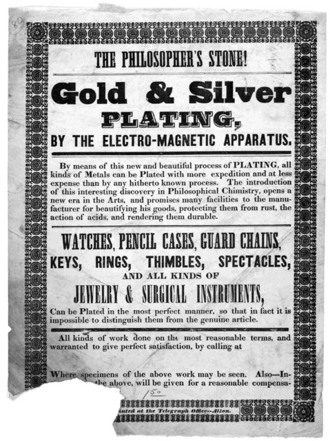The philosopher's stone! Gold & silver plating, by the electro-magnetic apparatus ... Alton. Printed at the Telegraph Office [1840?].