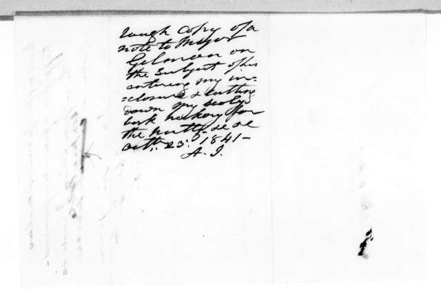 Andrew Jackson to [Maj.] Gilman, October 23, 1841