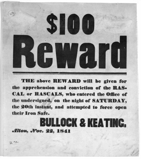 $100 reward. The above reward will be given for the apprehension and conviction of the rascal or rascals, who entered the office of the undersigned, on the night of Saturday, the 20th instant, and attempted to force open their iron safe.