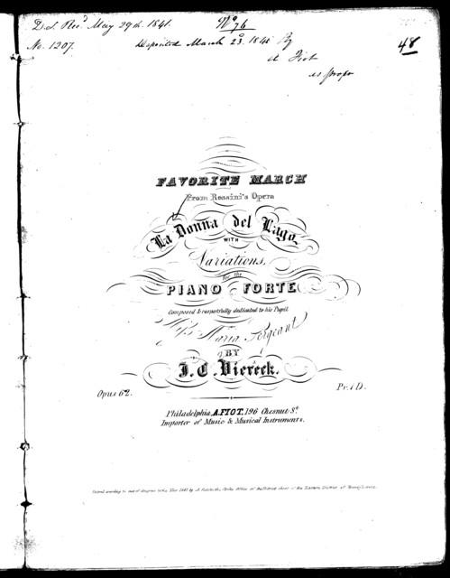 Favorite march from the opera La Donna del Lago, op. 62
