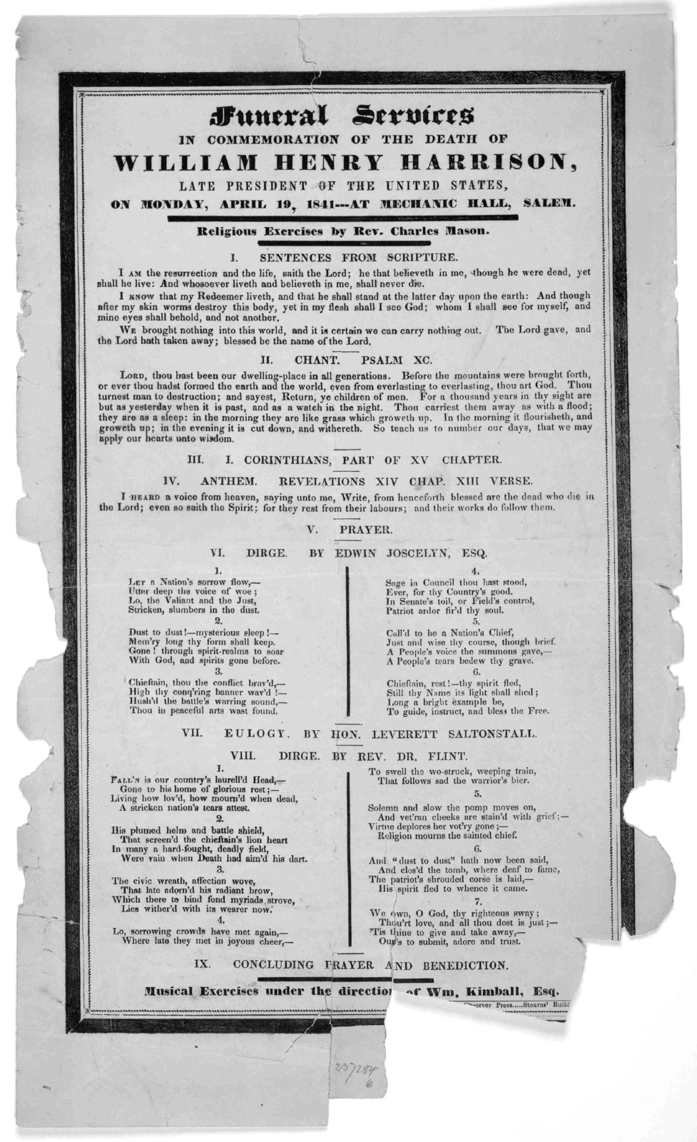 Funeral services in commemoration of the death of William Henry Harrison, late president of the United States, on Monday, April 19, 1841--- at Mechanic Hall, Salem. Religious exercises by Rev. Charles Mason ... Salem. Observer Press [1841].
