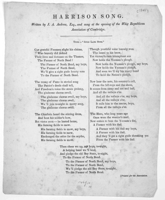 Harrison song. Written by J. A. Andrew, Esq., and sung at the opening of the Whig Republican Association of Cambridge. [1841].
