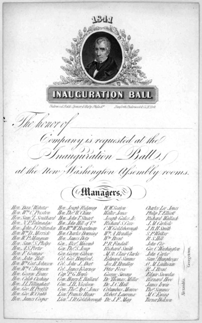 Inauguration ball. The honor of company is requested at the inauguration ball at the New Washington assembly rooms. 1841.