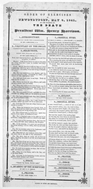 Order of exercises at Newburyport, May 3, 1841, on the occasion of the death of President Wm. Henry Harrison. [Newburyport] Printed by Morss and Brewster [1841].