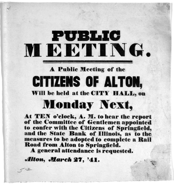 Public meeting. A public meeting of the citizens of Alton, will be held at the City hall, on Monday next, at ten o'clock, A. M. to hear the report of the committee of gentlemen appointed to confer with the citizens of Springfield, and the state