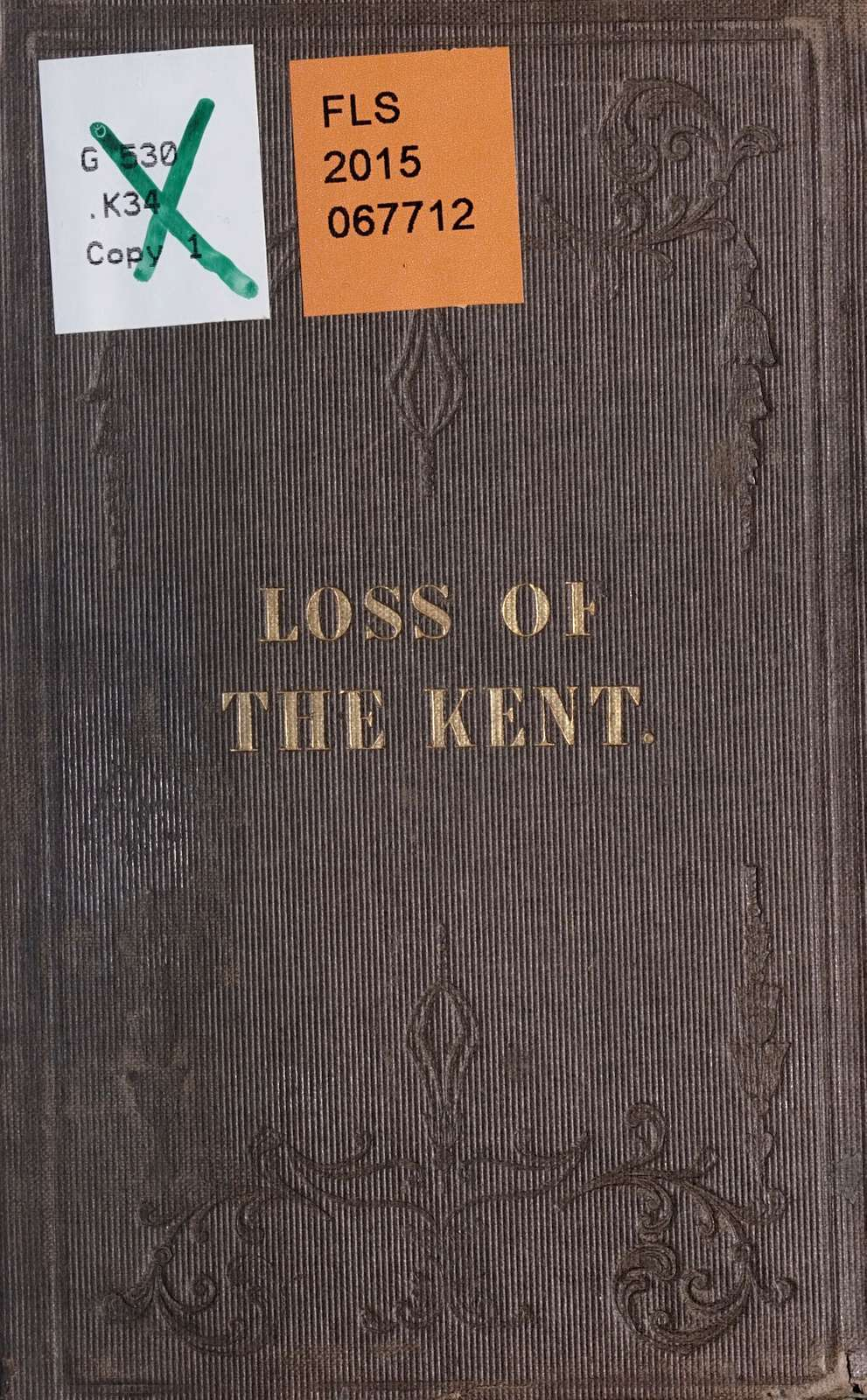 A narrative of the loss of the Kent,