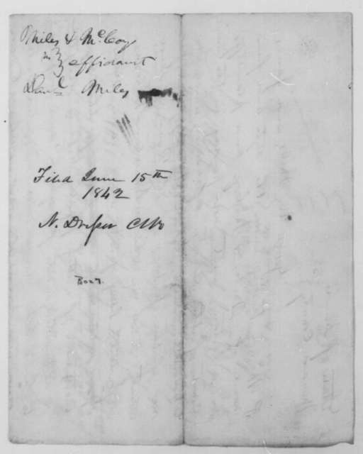 [Abraham Lincoln], Tuesday, January 18, 1842  (Affidavit in case of George U. Miles and James P. McCoy vs. Daniel Miles; signed by George U. Miles and McCoy)