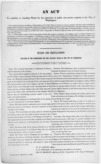 An act to establish an auxiliary watch for the protection of public and private property in the City of Washington ... Approved, August 23, 1842. Rules and regulations prepared by the undersigned for the auxiliary guard of the City of Washington