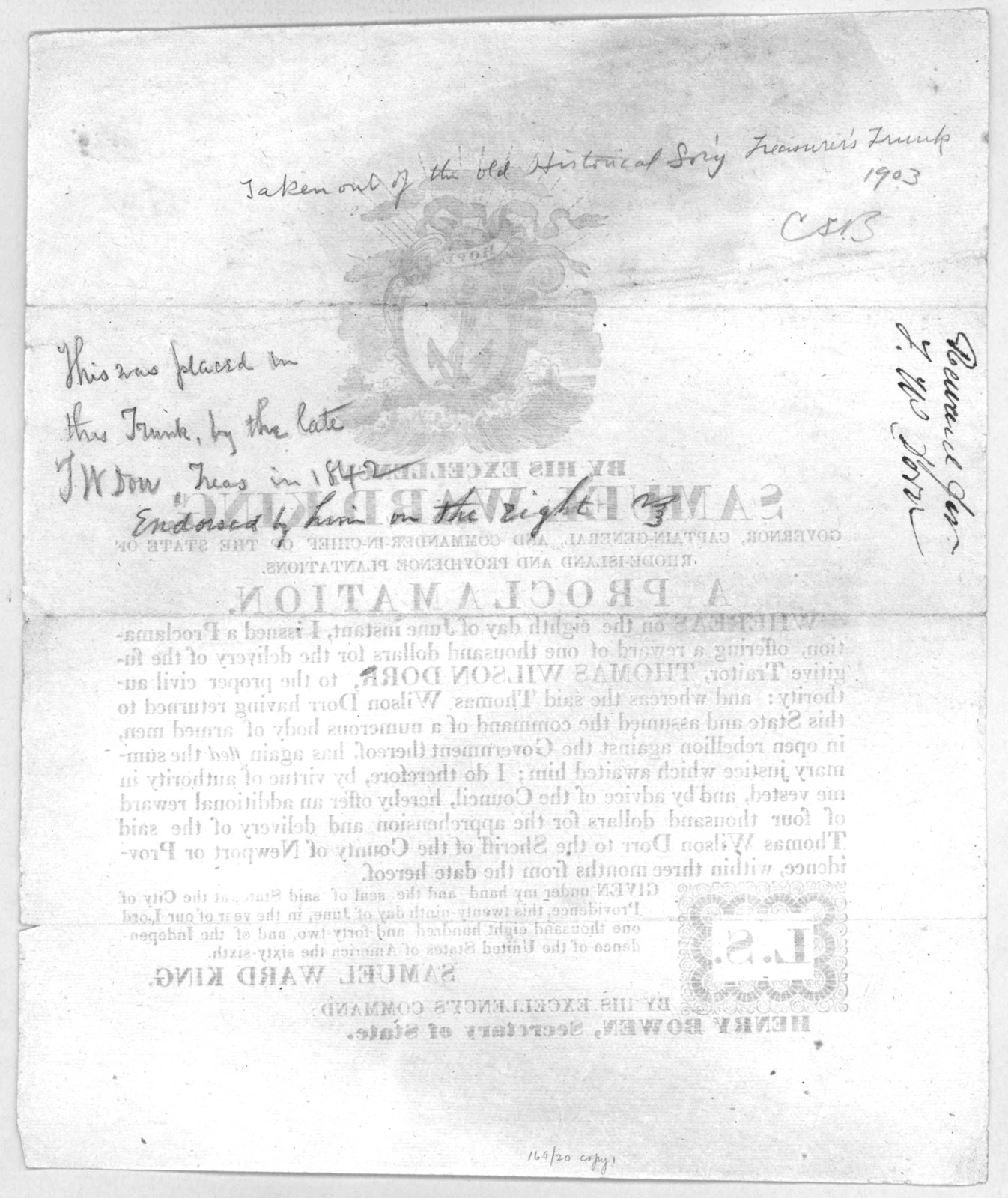 By His Excellency, Governor ... a proclamation. Whereas on the eighth day of June instant, I issued a proclamation, offering a reward of one thousand dollars for the delivery of the fugitive traitor Thomas Wilson Dorr ... hereby offer an additio