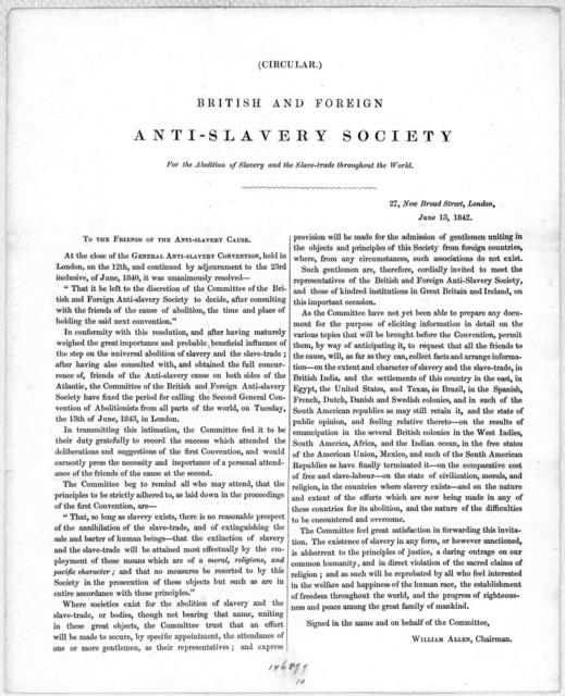 (Circular.) British and foreign anti-slavery society for the abolition of slavery and the slave-trade throughout the world. 27 New Broad Street, London, June 13, 1842.