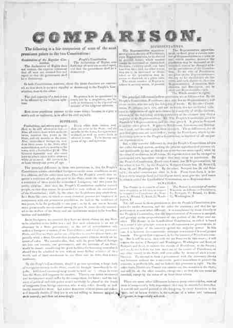 Comparison. The following is a fair comparison of some of the most prominent points in the two constitutions. [1842].