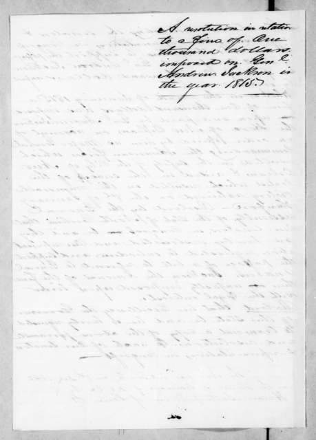 Resolutions of the North Carolina legislature in favor of the bill to refund Andrew Jackson's New Orleans fine; enclosed in John Hill Wheeler to Andrew Jackson, Dec. 10, 1842. December 8, 1842