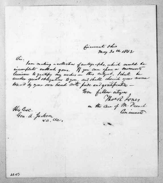 Thomas R. Jones to Andrew Jackson, May 30, 1842