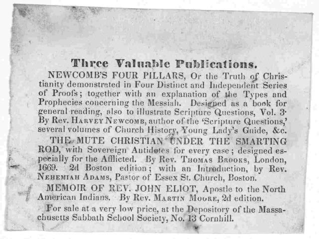 Three valuable publications. Newcomb's Four pillars ... The mute Christian under the smarting rod ... Memoir of Rev. John Eliot ... [1842].