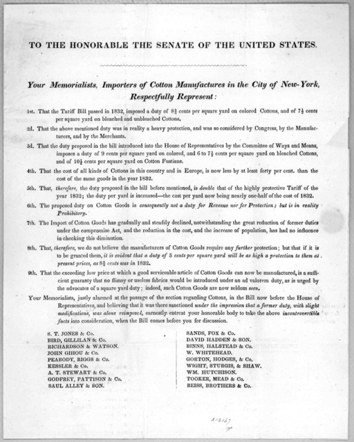 To the Honorable the Senate of the United States. Your memorialists, Importers of cotton manufacturers in the City of New-York, respectfully represent ... [1842?].