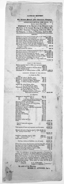 Annual report of the Illinois mutual fire insurance company. Office Ill's mutual fire insur. co. Alton, April 11th, 1843.