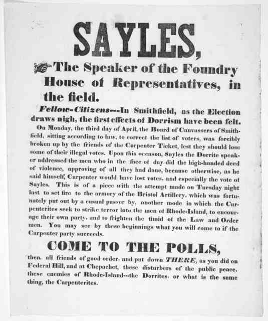 Sayles, the speaker of the Foundry House of representatives, in the field. Fellow-Citizens--- In Smithfield, as the election draws nigh, the first effects of Dorrism has been felt ... [1843?].