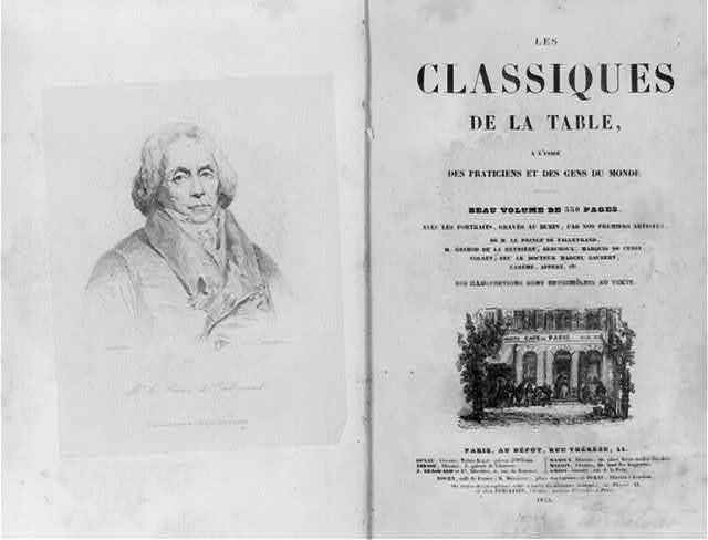 [Title page of Alfred C.F. Fayot, Les Classiques de la Table, showing facade of Sorbets Cafe de Paris, and frontispiece showing head and shoulders portrait of Charles Maurice de Talleyrand-Perigord]
