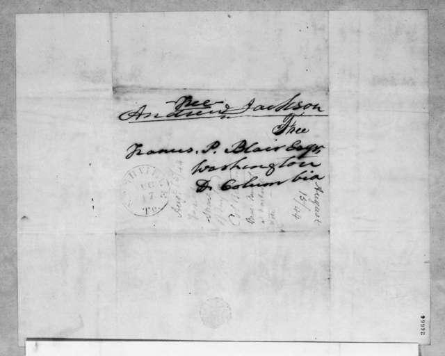 Andrew Jackson to Francis Preston Blair, August 17, 1844