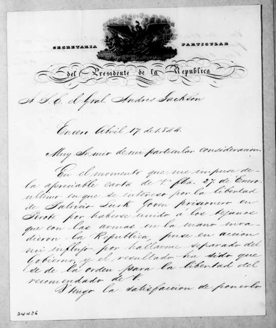 Antonio Lopez de Santa Anna to Andrew Jackson, April 17, 1844