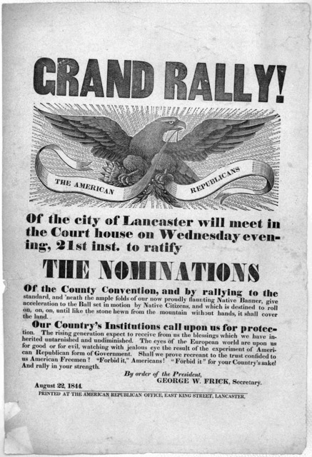 Grand rally! The American Republicans of the city of Lancaster will meet in the Court house on Wednesday evening, 21st inst. to ratify the nominations of the County convention, and by rallying to the standard. and 'neath the ample folds of our n
