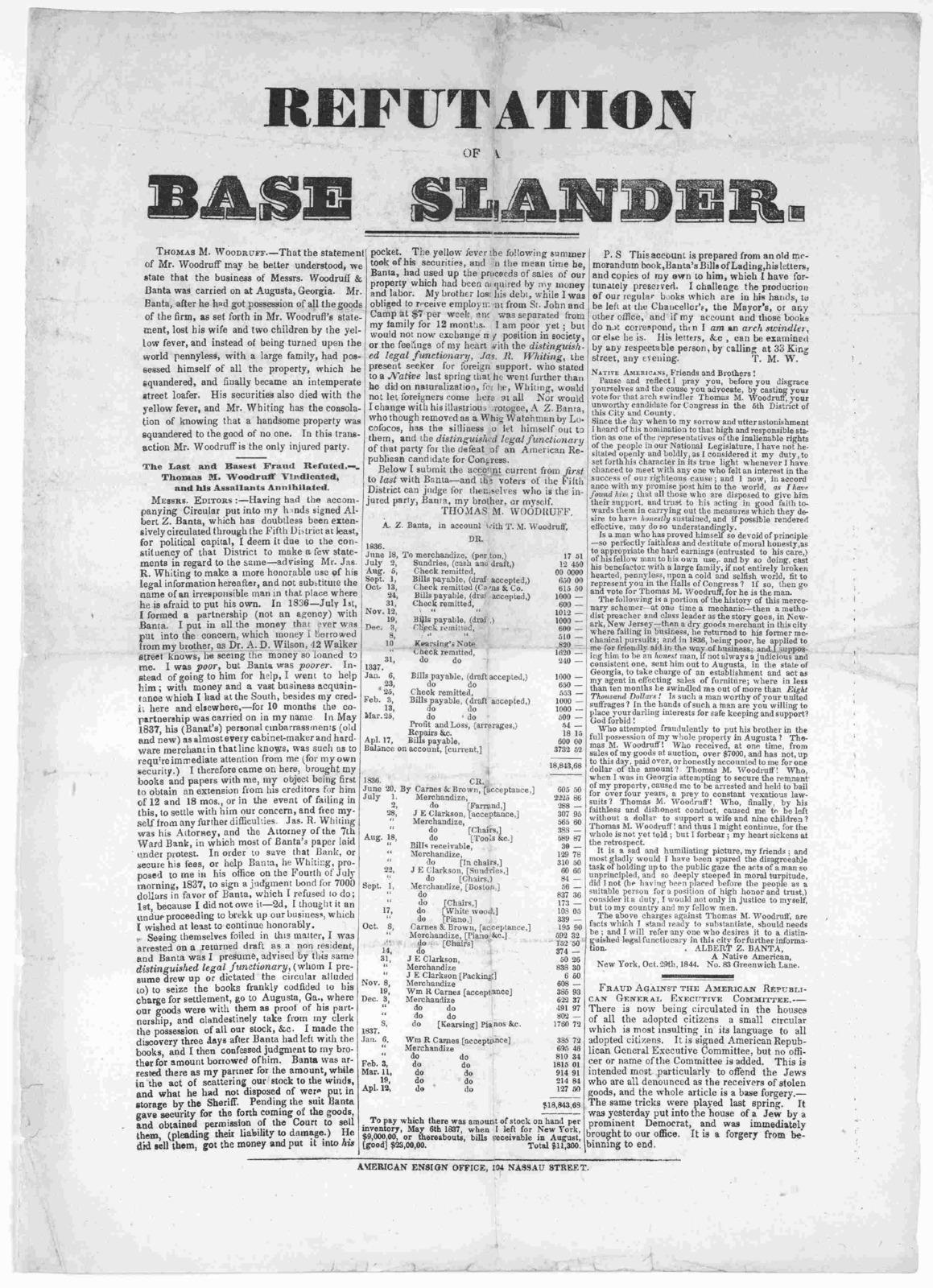 Refutation of a base slander [Regarding Thomas M. Woodruff] American Ensign Office, 104 Nassau Street. [1844].