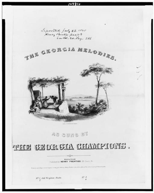 The Georgia melodies. As sung by the Georgia Champions / Lith. of E.W. Bouve, Boston.