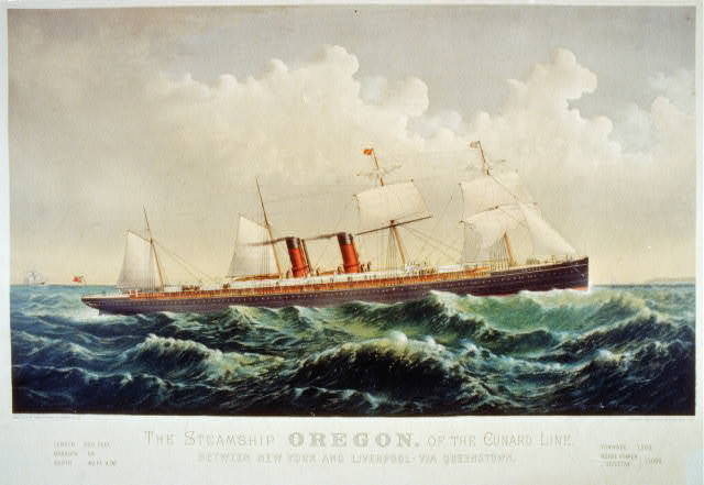 The Steamship Oregon, of the Cunard Line, between New York and Liverpool via Queenstown