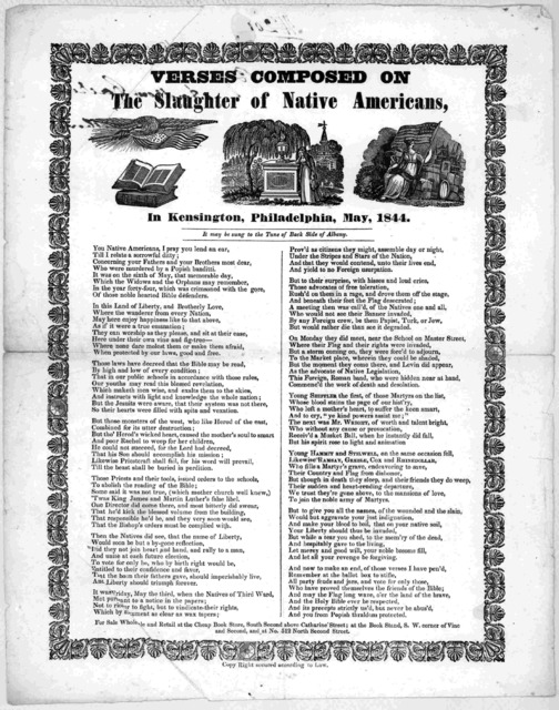 Verses composed on the slaughter of native Americans, in Kensington, Philadelphia, May 1844.
