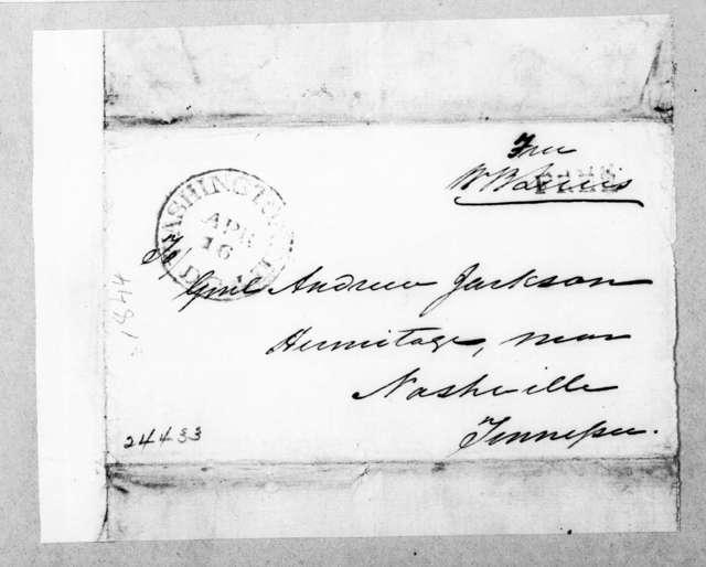 William Berkeley Lewis to Andrew Jackson, April 16, 1844