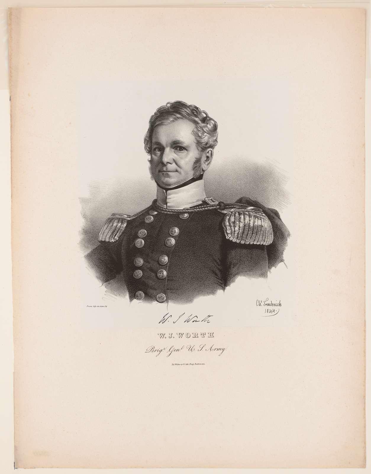 W.J. Worth, Brigr. Genl. U.S. Army from life on stone by Chs. Fenderich 1844
