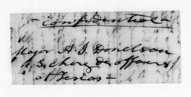 Andrew Jackson to Andrew Jackson Donelson, February 10, 1845