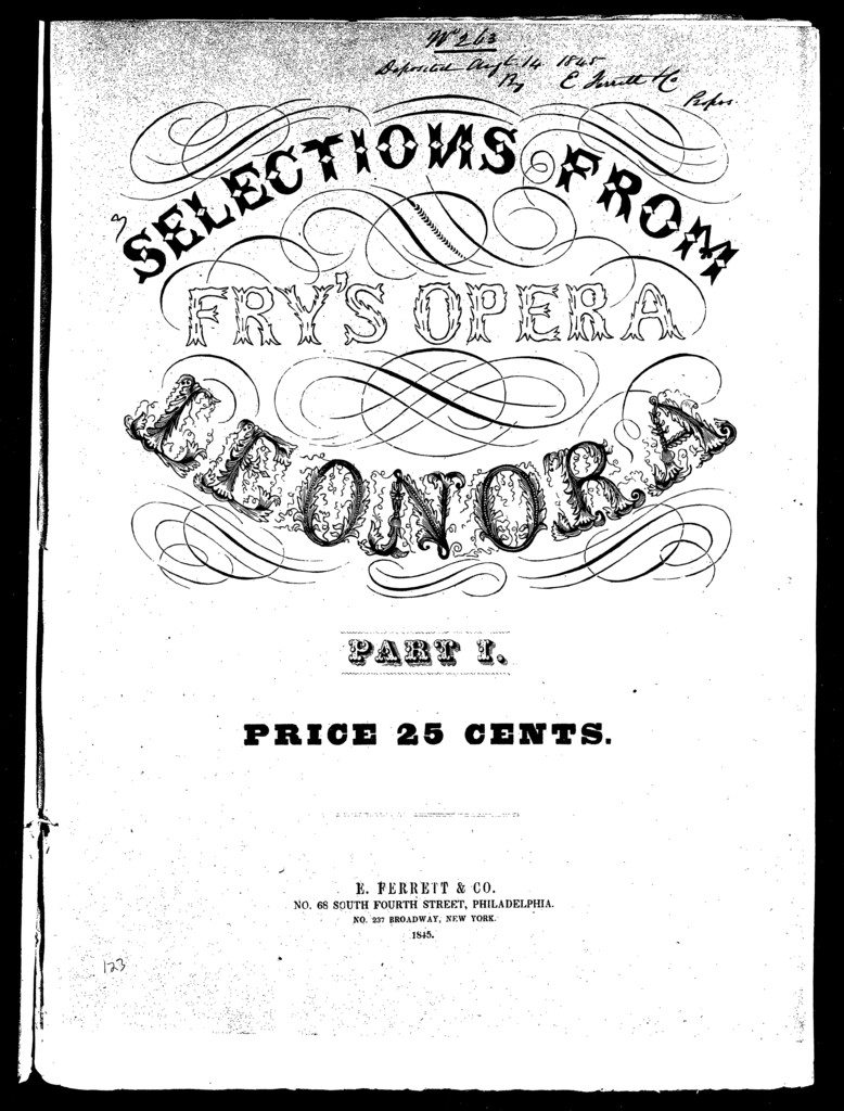 Selections from Fry's opera Leonora, part I