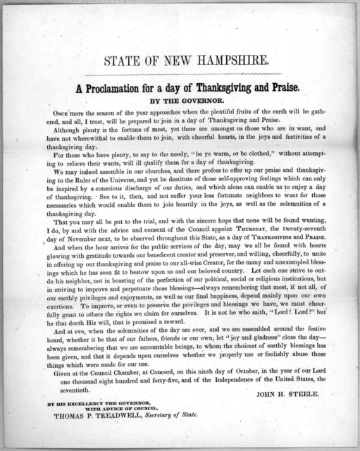 State of New Hampshire. A proclamation for a day of thanksgiving and praise. by the Governor ... appoint Thursday, the twenty-seventh day of November next, to be observed throughout this State, as a day of thanksgiving and praise ... Given at th